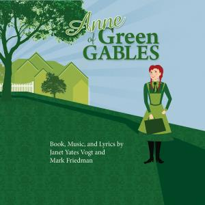 """Green Gables"" from ANNE OF GREEN GABLES"